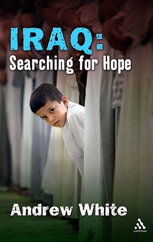 9780826486301: Iraq: Searching for Hope
