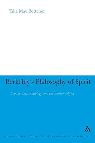 9780826486431: Berkeley's Philosophy of Spirit: Consciousness, Ontology and the Elusive Subject (Continuum Studies in British Philosophy)
