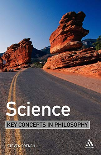 9780826486554: Science: Key Concepts in Philosophy