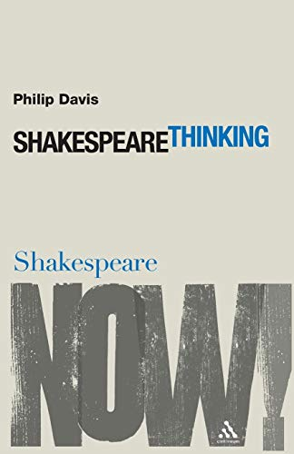 9780826486950: Shakespeare Thinking (Shakespeare Now!)