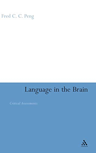 9780826487018: Language in the Brain: Critical Assessments