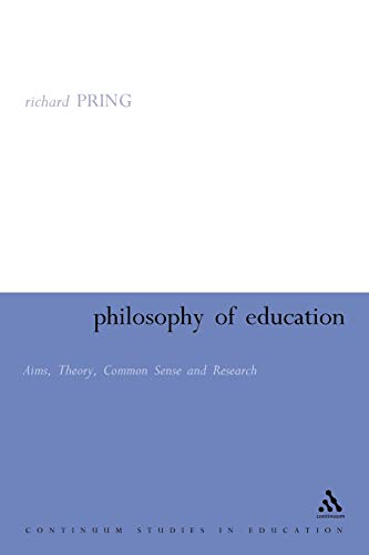 9780826487087: Philosophy of Education