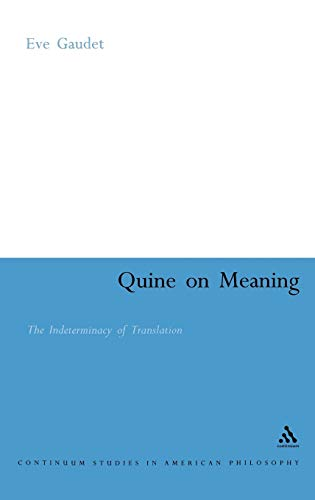 Quine on meaning.: Gaudet, Eve.