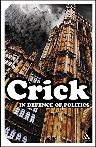 9780826487513: In Defence of Politics (Continuum Impacts)