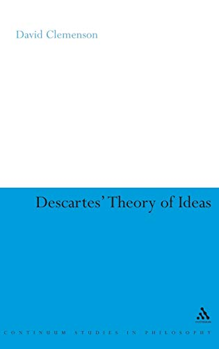 9780826487735: Descartes' Theory of Ideas (Continuum Studies in Philosophy)