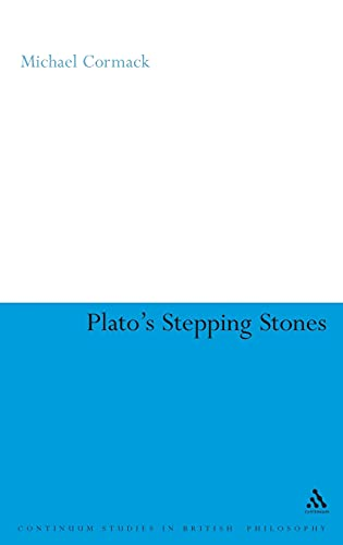 9780826488084: Plato's Stepping Stones: Degrees of Moral Virtue (Continuum Studies in Ancient Philosophy)