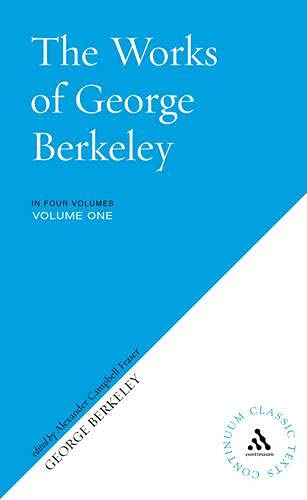 9780826488145: The Works of George Berkeley (Continuum Classic Texts) (4 Volume Set)