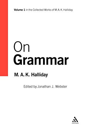 9780826488220: On Grammar: Volume 1 (Collected Works of M.A.K. Halliday)