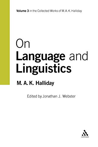 9780826488244: On Language and Linguistics: Volume 3 (Collected Works of M.A.K. Halliday)