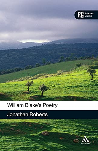 William Blake's Poetry (Reader's Guides) (0826488609) by Roberts, Jonathan