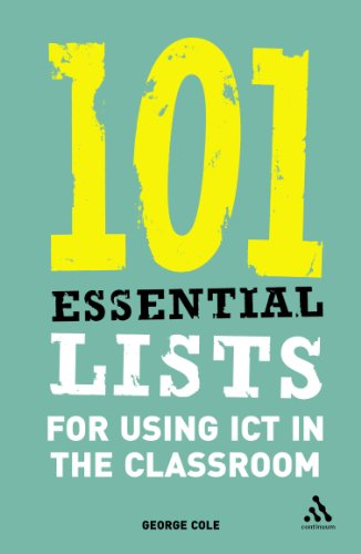 9780826488695: 101 Essential Lists for Using ICT in the Classroom