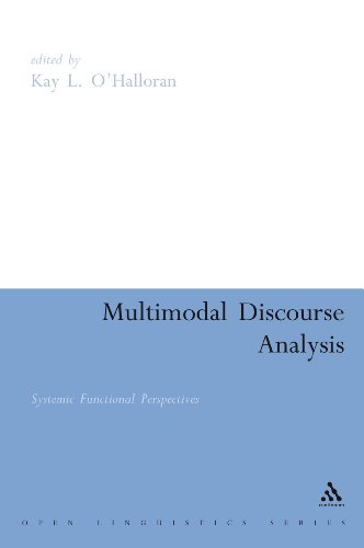 9780826488770: Multimodal Discourse Analysis: Systemic Functional Perspectives (Open Linguistics)