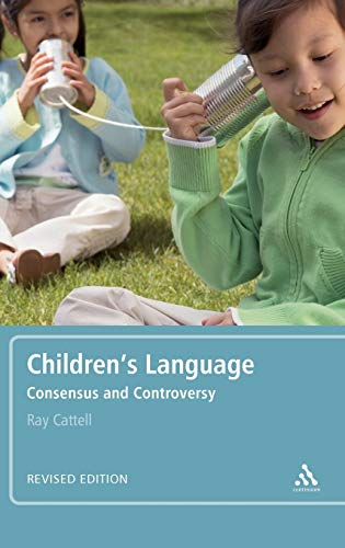 9780826488794: Children's Language: Revised Edition: Consensus and Controversy