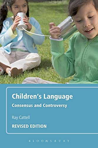 9780826488800: Children's Language: Revised Edition: Consensus and Controversy