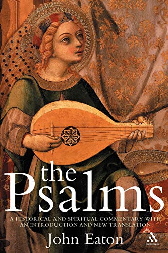 9780826488954: The Psalms: A Historical and Spiritual Commentary with an Introduction and New Translation (Continuum Biblical Studies)