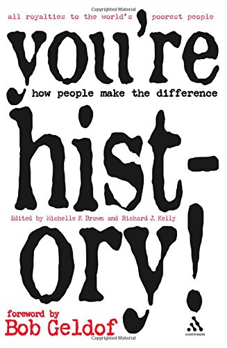 9780826488985: You're History!: How People Make the Difference