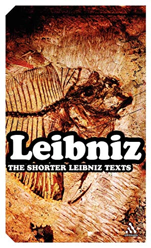 9780826489500: The Shorter Leibniz Texts: A Collection of New Translations (Continuum Impacts)