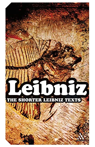 9780826489517: The Shorter Leibniz Texts: A Collection of New Translations (Continuum Impacts)