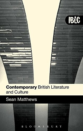 9780826489678: Contemporary British Literature and Culture (Introduction to British Literature & Culture)