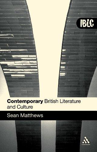 9780826489685: Contemporary British Literature and Culture (Introduction to British Literature & Culture)