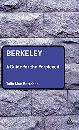 9780826489906: Berkeley: A Guide for the Perplexed (Guides for the Perplexed)