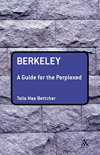 9780826489913: Berkeley: A Guide for the Perplexed (Guides for the Perplexed)