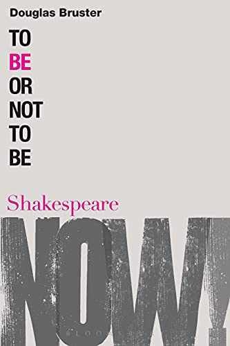 9780826489982: To Be or Not to Be (Shakespeare Now!)