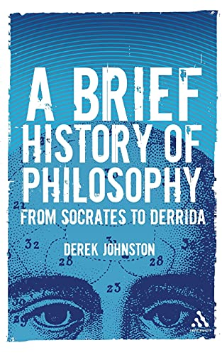 9780826490209: A Brief History of Philosophy: From Socrates to Derrida