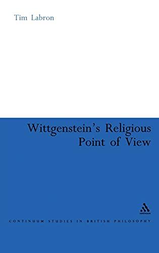 9780826490278: Wittgenstein's Religious Point of View (Continuum Studies in British Philosophy)