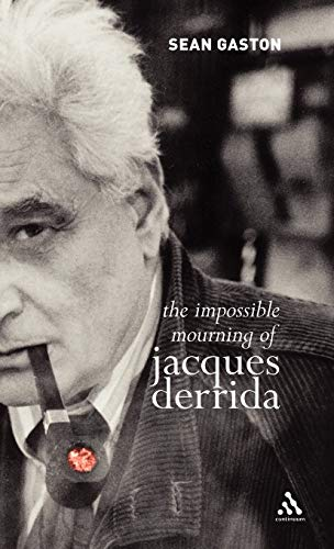 9780826490353: The Impossible Mourning of Jacques Derrida