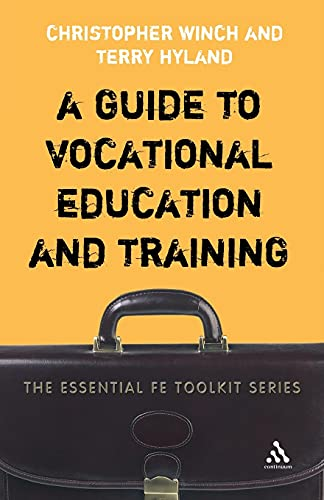 9780826490476: A Guide to Vocational Education and Training (Essential FE Toolkit)