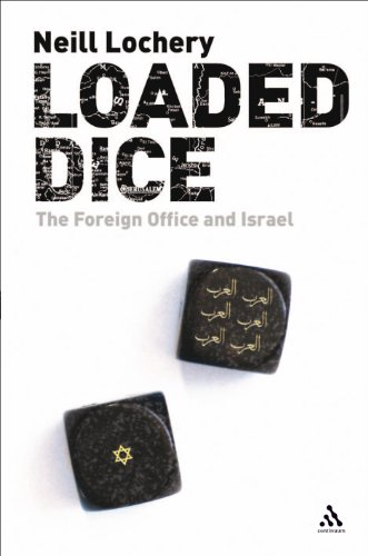 9780826490568: Loaded Dice: The Foreign Office and Israel