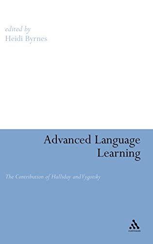 9780826490711: Advanced Language Learning: The Contribution of Halliday and Vygotsky