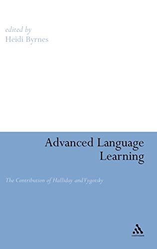 Advanced Language Learning: Byrnes, Heide (Editor)