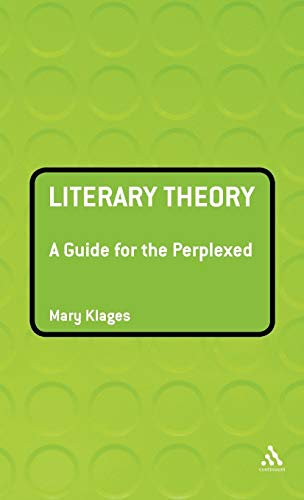 9780826490728: Literary Theory: A Guide for the Perplexed (Guides for the Perplexed)