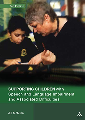 9780826491039: Supporting Children with Speech and Language Impairment and Associated Difficulties 2nd Edition