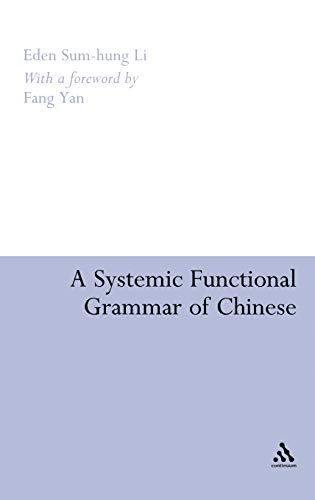 9780826491046: A Systemic Functional Grammar of Chinese