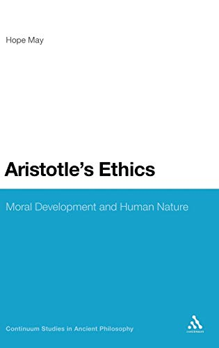 Aristotles Ethics: Moral Development and Human Nature: Hope May