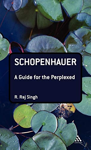 9780826491411: Schopenhauer: A Guide for the Perplexed (Guides for the Perplexed)