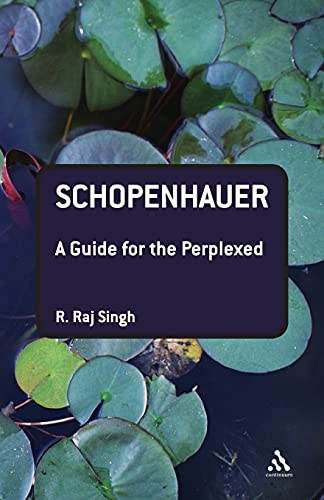 9780826491428: Schopenhauer: A Guide for the Perplexed (Guides for the Perplexed)