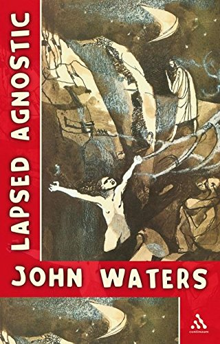 Lapsed Agnostic (0826491464) by Waters, John
