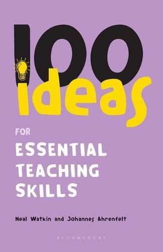 9780826491565: 100 Ideas for Essential Teaching Skills (Continuum One Hundreds)