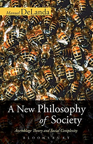 9780826491695: A New Philosophy of Society: Assemblage Theory and Social Complexity