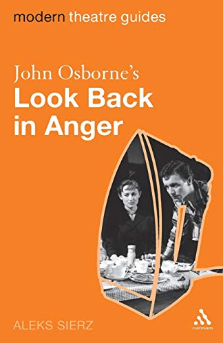 John Osborne's Look Back in Anger (Modern: Sierz, Aleks