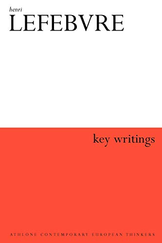9780826492463: Henri Lefebvre: Key Writings (Athlone Contemporary European Thinkers)
