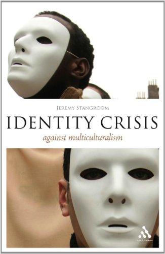 9780826492555: Identity Crisis: Against Multiculturalism