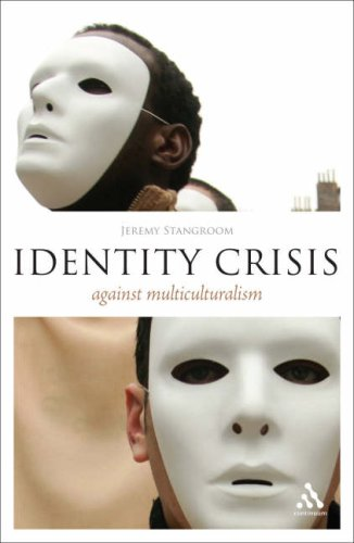 9780826492562: Identity Crisis: Against Multiculturalism (Think Now)