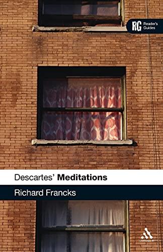 9780826492845: Descartes' 'Meditations': A Reader's Guide (Reader's Guides)