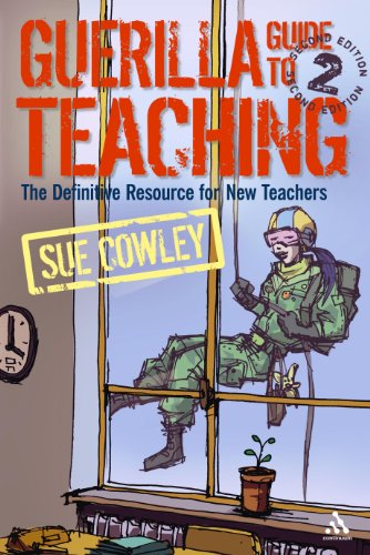 9780826492920: Guerilla Guide to Teaching: The Definitive Resource for New Teachers
