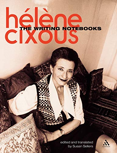 The Writing Notebooks (0826493033) by Helene Cixous